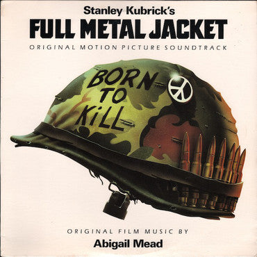 Stanley Kubrick's Full Metal Jacket (Original Motion Picture Soundtrack)