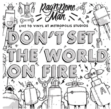 Don't Set The World On Fire