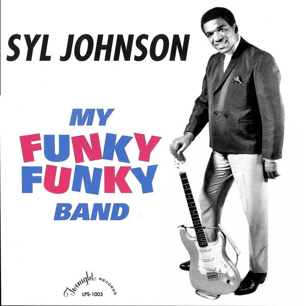 Syl Johnson - My Funky Funky Band: Gatefold Music (Hitchin's Independent Record Shop - Vinyl Records and Accessories)