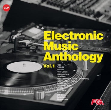 ELECTRONIC MUSIC ANTHOLOGY BY FG  VOL. 1