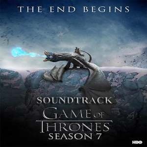 GAME OF THRONES (MUSIC FROM THE HBO SERIES - SEASON 7)