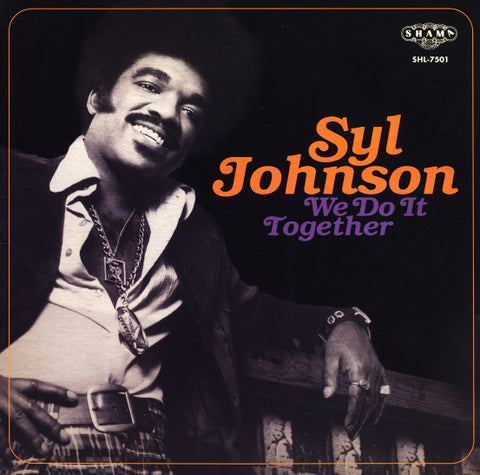 Syl Johnson - We Do It Together: Gatefold Music (Hitchin's Independent Record Shop - Vinyl Records and Accessories)