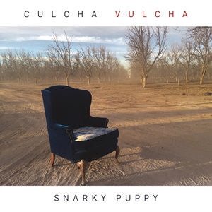 Snarky Puppy - Culcha Vulcha: Gatefold Music (Hitchin's Independent Record Shop - Vinyl Records and Accessories)