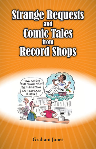 Graham Jones - Strange Requests & Comic Tales from Record Shops: Gatefold Music (Hitchin's Independent Record Shop - Vinyl Records and Accessories)