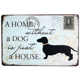 A HOME without a DOG is just a HOUSE Metal Board Wall Decor Dog Retro Sign - boopetclub