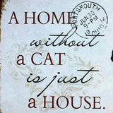 A HOME without a CAT is just a HOUSE Metal Board Wall Decor Cat Retro Sign - boopetclub