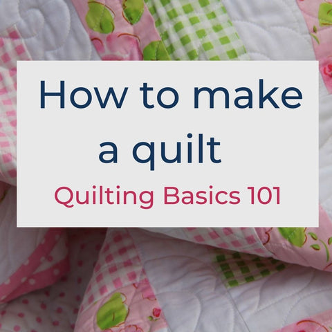 Altogether Patchwork, How to make a quilt, Beginners guide to making a quilt, beginner quilting, Simple quilting