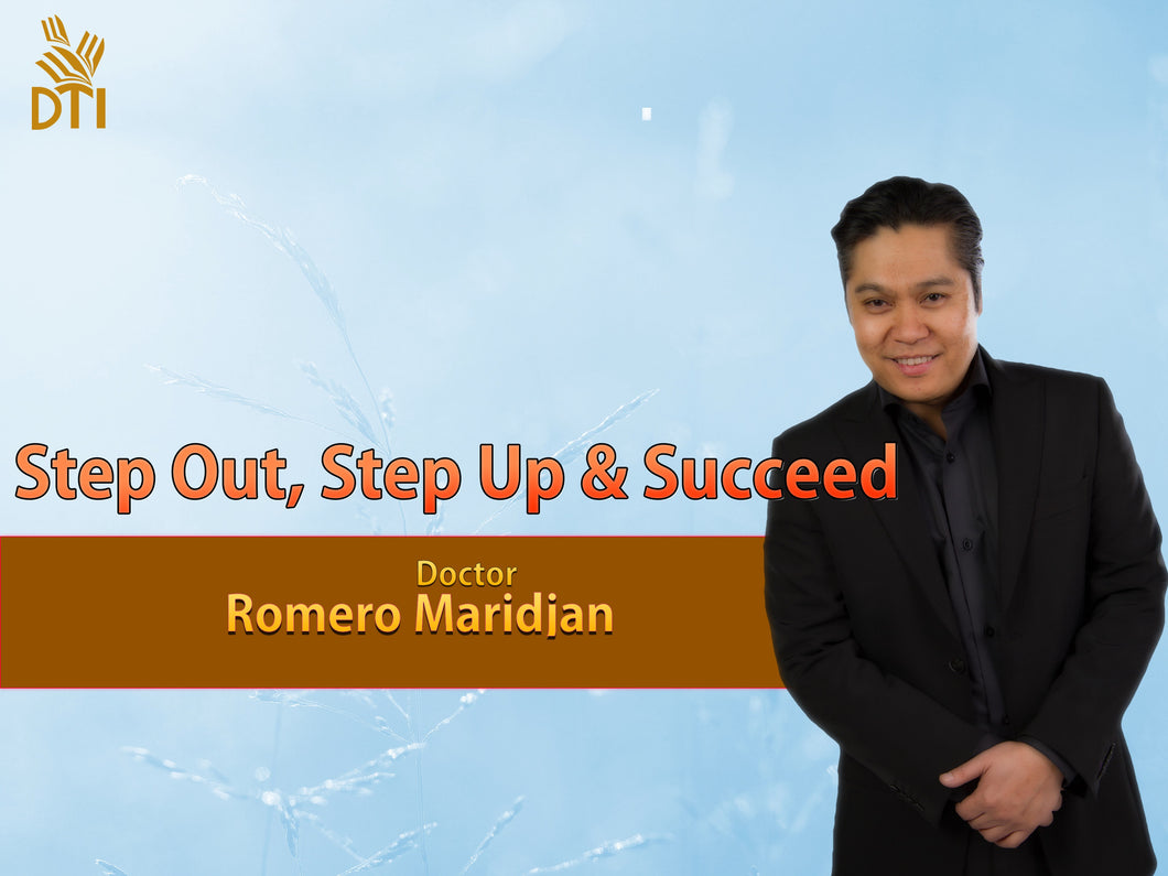 Step Out, Step Up & Succeed