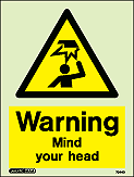 JALITE AAA - Photoluminescent Warning Mind Your Head Safety Sign