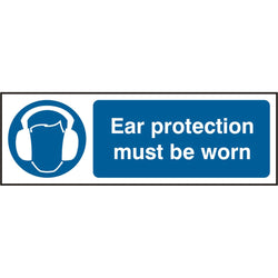 Ear Protection Must Be Worn Rigid PVC Safety Sign
