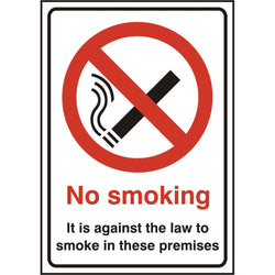 No Smoking Its Against The Law Rigid PVC Prohibition Safety Sign