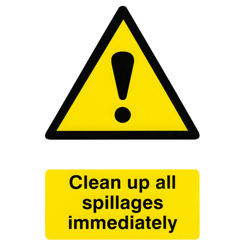 Clean Up All Spillages Immediately Rigid PVC Hazard Warning Safety Sign