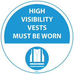 PROline Floor Sign: High Visibility Vests Must Be Worn