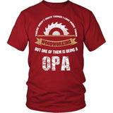 This Opa Loves Woodworking T-Shirt