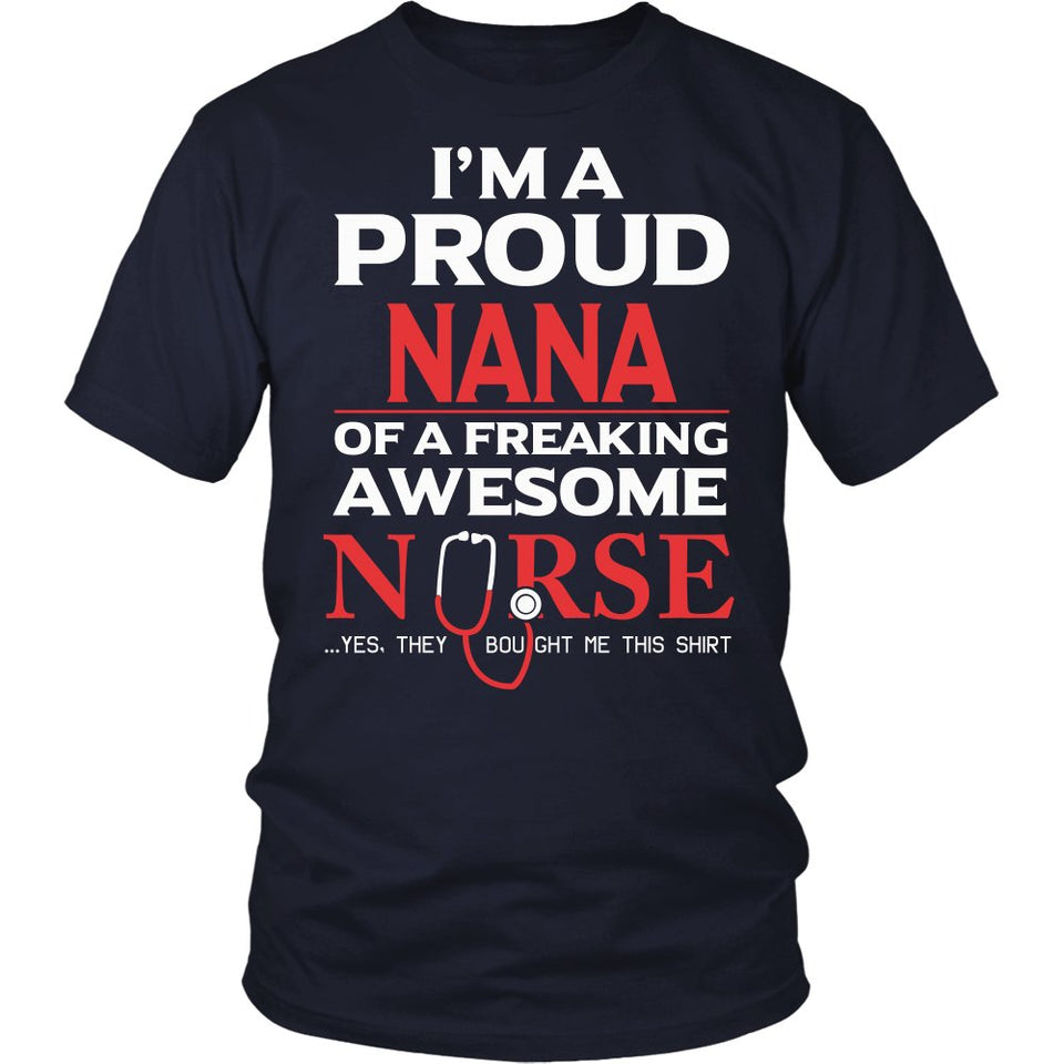 Proud Nana of An Awesome Nurse T-Shirt