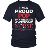 Proud Pop of An Awesome Nurse T-Shirt