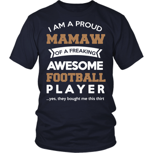 """Proud Mamaw of An Awesome Football Player"" T-Shirt"