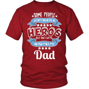 """My Dad the Hero"" T-Shirt"