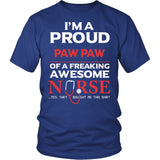 Proud Paw Paw of An Awesome Nurse T-Shirt