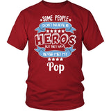 My Pop the Hero T-Shirt