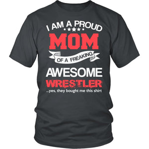 Proud Mom of An Awesome Wrestler T-Shirt