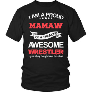 """Proud Mamaw of An Awesome Wrestler"" T-Shirt"
