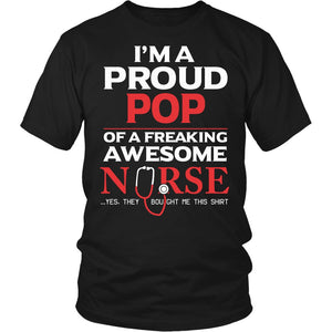 """Proud Pop of An Awesome Nurse"" T-Shirt"