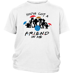 You've Got A Friend In Me Children's Youth T-Shirt