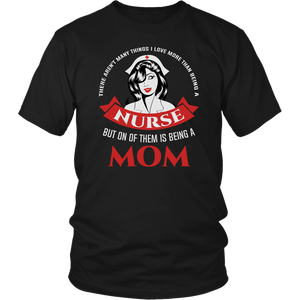 """This Mom Loves Being a Nurse"" T-Shirt"