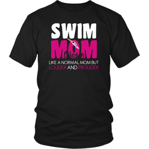 Loud and Proud Swim Mom T-Shirt