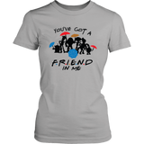 You've Got A Friend In Me Women's T-Shirt