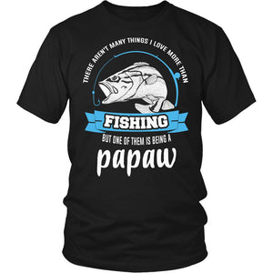 This Papaw Loves Fishing T-Shirt
