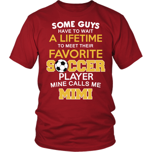 Favorite Soccer Player - Mine Calls Me Mimi T-Shirt