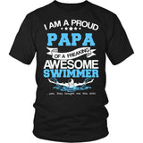 """Proud Papa of An Awesome Swimmer"" T-Shirt"
