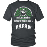 This Papaw Loves Billiards T-Shirt