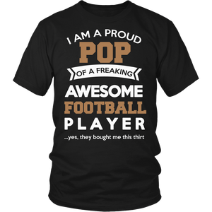 """Proud Pop of An Awesome Football Player"" T-Shirt"