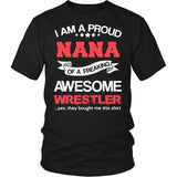 Proud Nana of An Awesome Wrestler T-Shirt