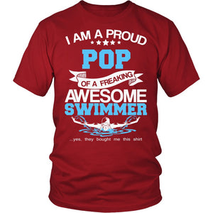 """Proud Pop of An Awesome Swimmer"" T-Shirt"