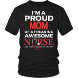 """Proud Mom of An Awesome Nurse"" T-Shirt"