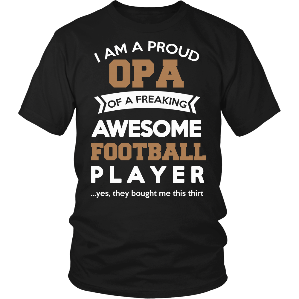 Proud Opa of An Awesome Football Player T-Shirt