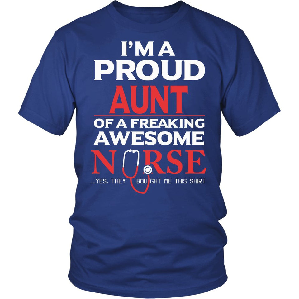 Proud Aunt of An Awesome Nurse T-Shirt