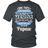 My Papaw the Hero T-Shirt