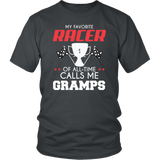 My Favorite Racer Calls Me Gramps T-Shirt