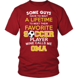 Favorite Soccer Player - Mine Calls Me Oma T-Shirt