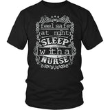 Feel Safe At Night Sleep With Nurse T-Shirt
