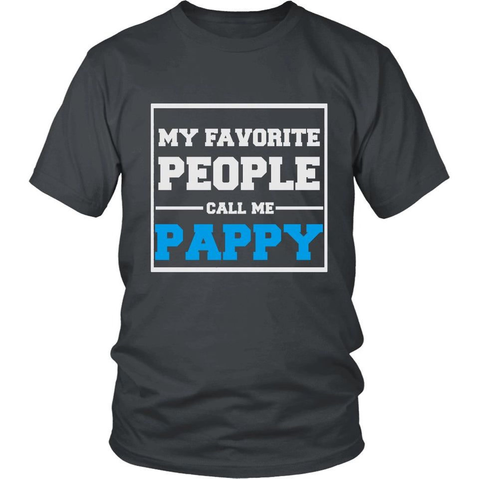"""My Favorite People Call Me Pappy"" T-Shirt"