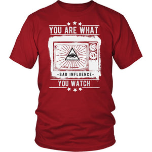 You Are What You Watch T-Shirt