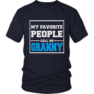 """My Favorite People Call Me Granny"" T-Shirt"