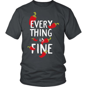 Everything Is Fine T-Shirt