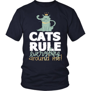 Cats Rules Everything Around Me T-Shirt